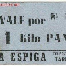 Billetes locales: VALE 1 KILO PAN PANADERIA LA ESPIGA - TARREGA. Lote 1722326