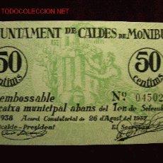 Billetes locales: 50 CENTIMOS AJUNTAMENT DE CALDES DE MONTBUI 1938 S/C. Lote 26160856