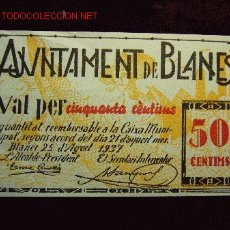 Billetes locales: 50 CENTIMOS AJUNTAMENT DE BLANES 1937 S/C. Lote 27161934
