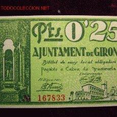 Billetes locales: 25 CENTIMOS AJUNTAMENT DE GIRONA S/C. Lote 21779547