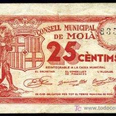 Billetes locales: MOIA (BARCELONA) : 25 CENTIMOS MBC+/EBC-. Lote 19233192