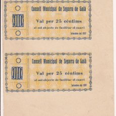 Billetes locales: BILLETE LOCAL DOBLE -CONSELL MUNICIPAL DE SEGARRA DE GAIA´- VAL PER 25 CENTIMS SIN CIRCULAR. Lote 27077394