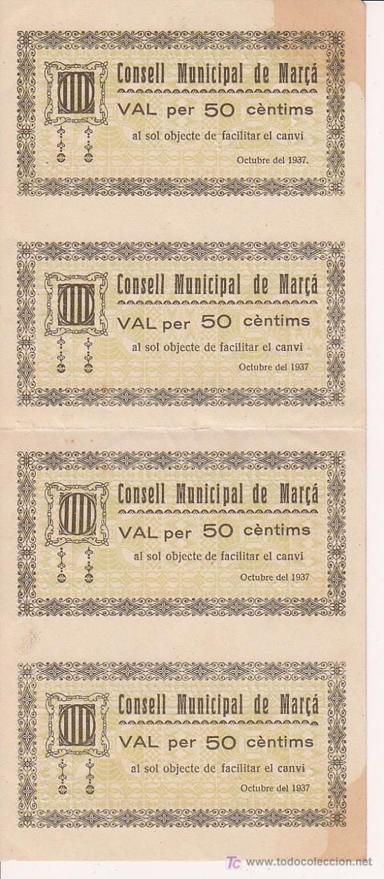 CUATRO BILLETES LOCAL SIN CORTAR NI CIRCULAR DE CINCUENTA CENTIMOS CONSELL MUNICIPAL DE MARÇA 1937 (Numismática - Notafilia - Billetes Locales)