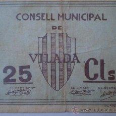 Billetes locales: CONSELL MUNICIPAL VILADA 25 CTS GUERRA CIVIL RARO. Lote 17519233