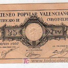 Billetes locales: BILLETE DE 25 CENTIMOS SIN CIRCULAR. ATENEO POPULAR VALENCIANO 1937. Lote 24923581