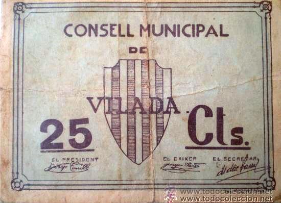 Billetes locales: Consell Municipal Vilada 25 cts Guerra Civil Raro - Foto 3 - 17519233
