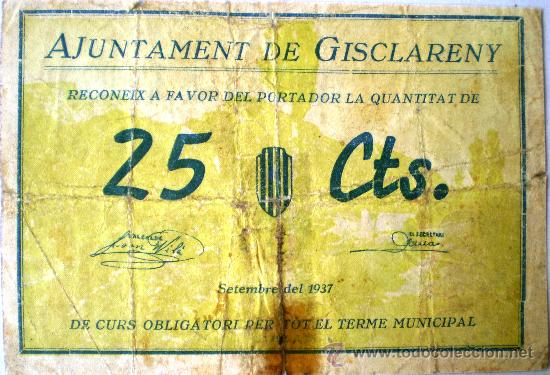 GISCLARENY 25 CENTIMOS SEPTIEMBRE 1937 GUERRA CIVIL RARO VER FOTOS NUMERO 66 (Numismática - Notafilia - Billetes Locales)