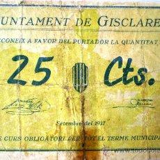Billetes locales: GISCLARENY 25 CENTIMOS SEPTIEMBRE 1937 GUERRA CIVIL RARO VER FOTOS NUMERO 66. Lote 20753470