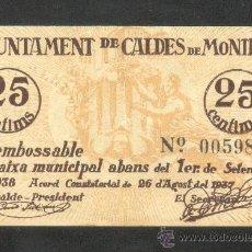 Billetes locales: 25 CTMS DEL AYUNT. DE CALDES DE MONTBUI DEL 1-SEP-37. Lote 21860691