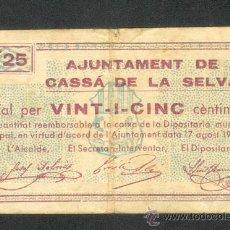 Billetes locales: 25 CTMS DEL AYUNT. DE CASSÁ DE LA SELVA DEL 17-AGOSTO-37. Lote 26903291