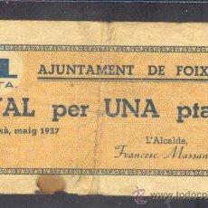 Billetes locales: 1 PTA. DEL AYUNT. DE FOIXA . Lote 21930373