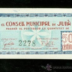 Billetes locales: BILLETE EL CONSELL MUNICIPAL DE JUIA. 50 CENTIMS.. Lote 24563864