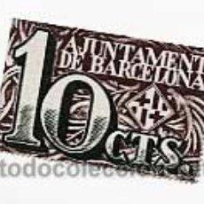 Billetes locales: BILLETE 10 CTS. AJUNTAMENT DE BARCELONA. AÑO 1937. A171,777. Lote 25357076