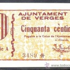 Billetes locales: 50 CTMS DEL AJUNTAMENT DE VERGES SC. Lote 28122667