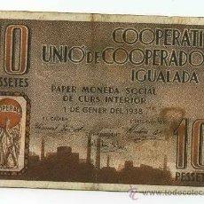 Billetes locales: BILLETE LOCAL UNIO COOPERADORS / IGUALADA 10 PESETAS - 1937. Lote 28870563