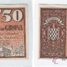 Billetes locales: L163-BILLETE LOCAL. GIRONA. 50 CÉNTIMOS. 1937. EBC.. Lote 28889325