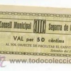 Billetes locales: BILLETE LOCAL DE SEGARRA DE GAIA 050 PESETA - 1937. Lote 29917376