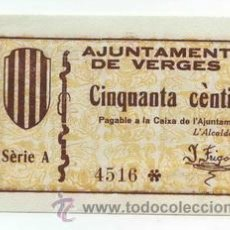 Billetes locales: BILLETE LOCAL DE VERGES 0,50 PESETAS - 1937. Lote 29918182
