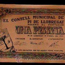 Billetes locales: BILLETE DE 1 PESETA DEL CONSELL MUNICIPAL DE PI DE LLOBREGAT. 1937. Lote 31067482