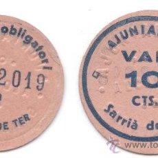 Billetes locales: BILLETE LOCAL....SARRIÀ DE TER...10 CTS....SIN CIRCULAR (REF 860). Lote 31111103