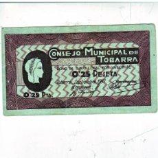 Billetes locales: CONSEJO MUNICIPAL DE TOBARRA 25 CTS SERIE 024025. Lote 31413208