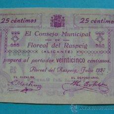 Notas locais: BILLETE LOCAL FACSÍMIL. ALICANTE. CONSEJO MUNICIPAL FLOREAL DEL RASPEIG. 25 CÉNTIMOS 1937. . Lote 71125065