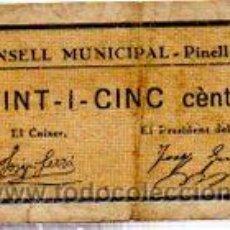 Billetes locales: CONSELL MUNICIPAL PINELL DE BRAI, VINT I CINC. Lote 32025414