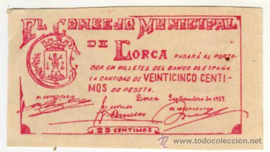 BILLETE LOCAL - EL CONSEJO MUNICIPAL DE LORCA (MURCIA) - 25 CENTIMOS (Numismática - Notafilia - Billetes Locales)
