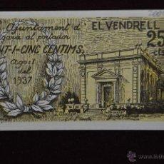Billetes locales: BILLETE DEL AYUNTAMIENTO DE EL VENDRELL. 25 CENTIMOS DEL AÑO 1937. GUERRA CIVIL. Lote 41518050