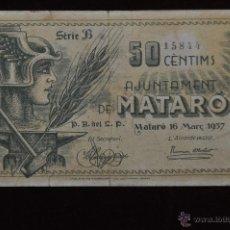 Billetes locales: BILLETE DEL AYUNTAMIENTO DE MATARO. 50 CENTIMOS DEL AÑO 1937. GUERRA CIVIL. Lote 51395463