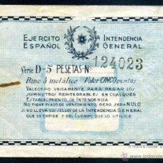 Billetes locales: EJERCITO ESPAÑOL - INTENDENCIA GENERAL 5 PESETAS. Lote 41545179