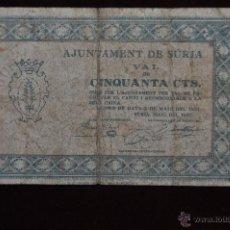 Billetes locales: BILLETE DEL AYUNTAMIENTO DE SURIA. 50 CENTIMOS DEL AÑO 1937. GUERRA CIVIL. Lote 41633062