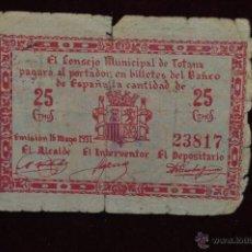 Billetes locales: BILLETE DEL CONSEJO MUNICIPAL DE TOTANA. 25 CENTIMOS DEL AÑO 1937. GUERRA CIVIL. Lote 41681364