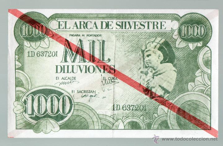 MIL DILUVIONES. EL ARCA DE SAN SILVESTRE. (Numismática - Notafilia - Billetes Locales)