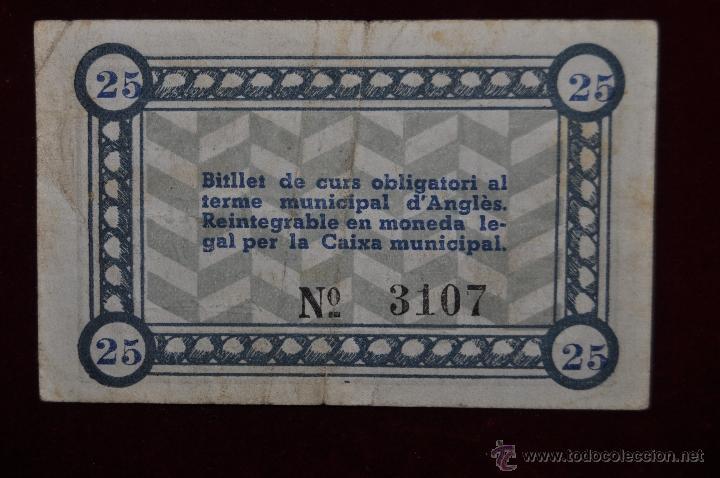 Billetes locales: BILLETE DEL CONSEJO MUNICIPAL DE ANGLES. 25 CENTIMOS DEL AÑO 1937. GUERRA CIVIL - Foto 2 - 41794051