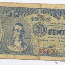 Billetes locales: REUS- CONSEJO MUNICIPAL- 50 CENTIMOS- 14-04-1937. Lote 42702226