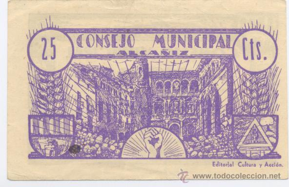 Billetes locales: ALCAÑIZ- CONSEJO MUNICIPAL- 25 CENTIMOS-JUNIO 1937 - Foto 2 - 42704258