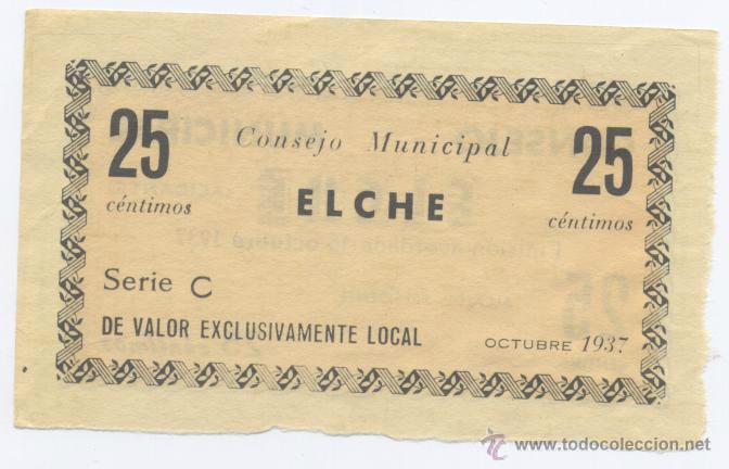 ELCHE- 25 CENTIMOS-OCTUBRE 1937 (Numismática - Notafilia - Billetes Locales)