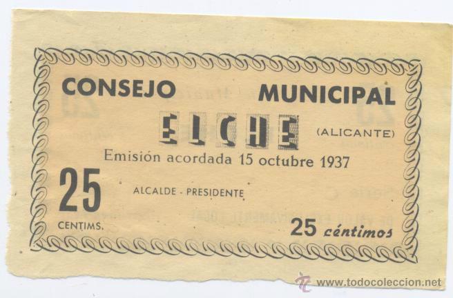 Billetes locales: ELCHE- 25 CENTIMOS-OCTUBRE 1937 - Foto 2 - 42756762