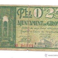 Billetes locales: B331 AYUNTAMIENTO DE GERONA - 25 CÉNTIMOS - PAPEL - MUY USADO - 1937. Lote 43245250