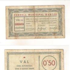 Billetes locales: BILLETE LOCAL DEL CONSEJO MUNICIPAL DE ARTÉS 50 CÉNTIMOS 1937. RARO. MBC- CATÁLOGO TURRÓ-276. (L56).. Lote 45240647