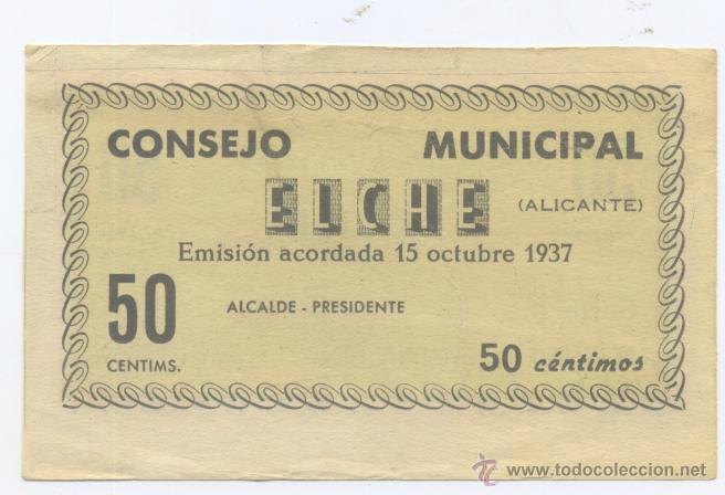 ELCHE- ALICANTE- CONSEJO MUNICIPAL- 50 CENTIMOS- 15-10-1937 (Numismática - Notafilia - Billetes Locales)