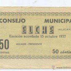 Billetes locales: ELCHE- ALICANTE- CONSEJO MUNICIPAL- 50 CENTIMOS- 15-10-1937. Lote 46111455