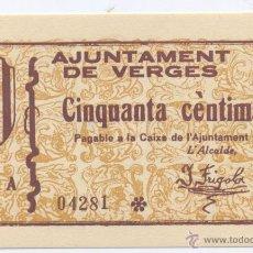 Billetes locales: VERGES- GERONA- AYUNTAMIENTO- 50 CENTIMOS-. Lote 46119033