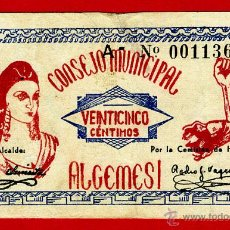 Billetes locales: BILLETE LOCAL GUERRA CIVIL, 25 CENTIMOS , ALGEMESI VALENCIA , MBC+ , ORIGINAL ,T136. Lote 46136604