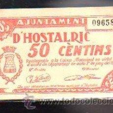 Billetes locales: BILLETE. GUERRA CIVIL. AJUNTAMENT D'HOSTALRIC, GERONA. 50 CENTIMOS.. Lote 48155204