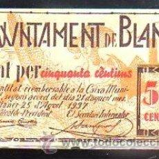Billetes locales: BILLETE. GUERRA CIVIL. AJUNTAMENT DE BLANES, GERONA. 50 CENTIMOS.. Lote 48155291
