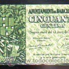 Billetes locales: BILLETE. GUERRA CIVIL. AJUNTAMENT DE BARCELONA. CINQUANTA CENTIMS.. Lote 48155312