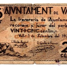 Billetes locales: BILLETE BITLLET LOCAL GUERRA CIVIL AJUNTAMIENTO AJUNTAMENT DE VALLS. 25CÈNTIMS. Lote 48939861