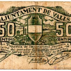 Billetes locales: BILLETE BITLLET LOCAL GUERRA CIVIL AJUNTAMIENTO AJUNTAMENT DE VALLS 50 CÈNTIMS. Lote 48939871